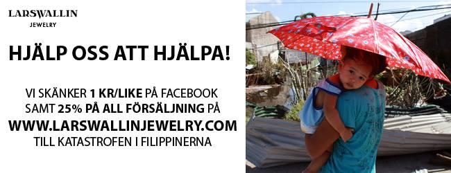 Hjälp Lars Wallin Jewelry skänka pengar till katastrofen i Filippinerna